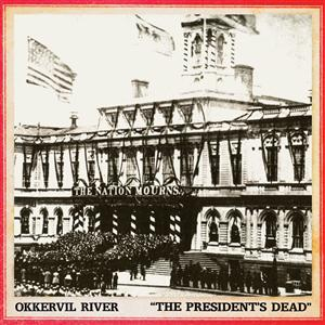 Okkervil River - The President's Dead b/w The Room I'm Hiding In - MP3 Download