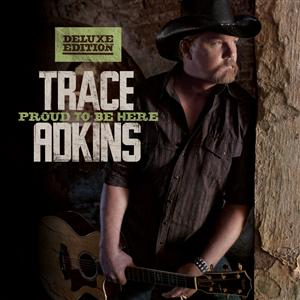 Trace Adkins - Proud To Be Here - MP3 Download
