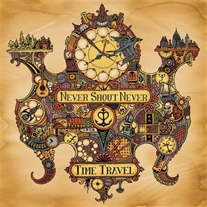 Never Shout Never - Time Travel - MP3 Download
