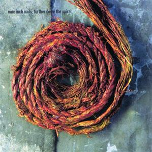 Nine Inch Nails - Further Down The Spiral - MP3 Download