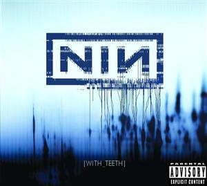 Nine Inch Nails - With Teeth - MP3 Download