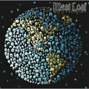 Meat Loaf - Hell In A Handbasket - MP3 Download