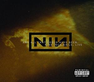 Nine Inch Nails - Live: And All That Could Have Been - MP3 Download