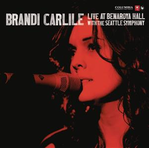 Brandi Carlisle - Live at Benaroya Hall with the Seattle Symphony - MP3 Download