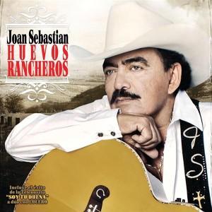 Joan Sebastian - Huevos Rancheros