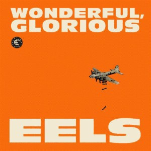 Eels - Wonderful, Glorious - MP3 Download