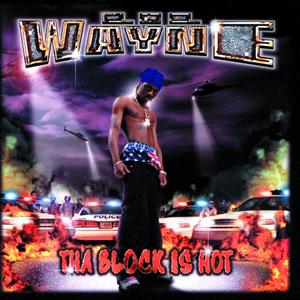 Lil Wayne - Tha Block Is Hot (Clean) - MP3 Download