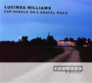 Lucinda Williams - Car Wheels On A Gravel Road (Deluxe Edition) - MP3 Download