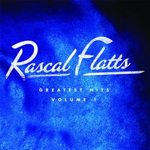 Rascal Flatts - Greatest Hits Vol. 1 - MP3 Download