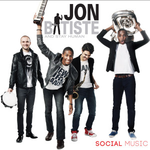 "Jon Batiste and Stay Human: ""Social Music"" - MP3 Download"