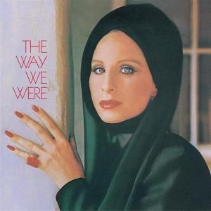 Barbra Streisand - The Way We Were - Digital Download