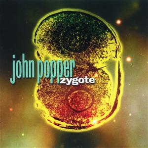 John Popper - Zygote - MP3 Download