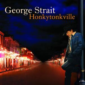 George Strait - Honkytonkville - MP3 Download