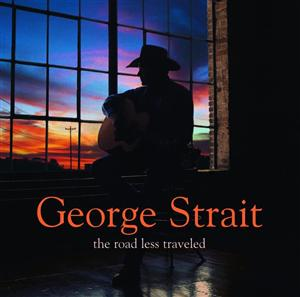 George Strait - The Road Less Traveled - MP3 Download