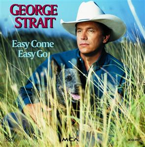 George Strait - Easy Come Easy Go - MP3 Download