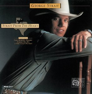 George Strait - Strait From The Heart - MP3 Download