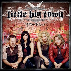 Little Big Town - A Place To Land - MP3 Download