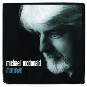 Michael McDonald - Motown - MP3 Download
