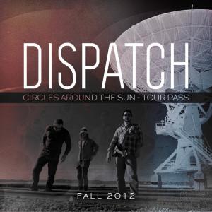 TOUR PASS: Dispatch Circles Around The Sun Tour MP3 or FLAC Bundle!