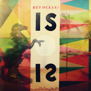 Hey Ocean! - Is CD