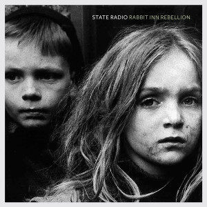 State Radio - Rabbit Inn Rebellion CD