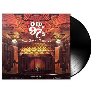 Old 97s - The Grand Theatre Volume 1 LP