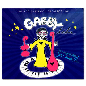 Gabby La La - Be Careful What You Wish For... - MP3 Download