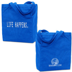 Brandon and Leah - Life Happens Recycled Organic Cotton Canvas Tote