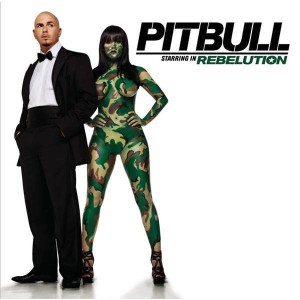 Pitbull - Pitbull Starring In Rebelution MP3