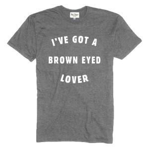 I've Got a Brown Eyed Lover T-shirt - Mens