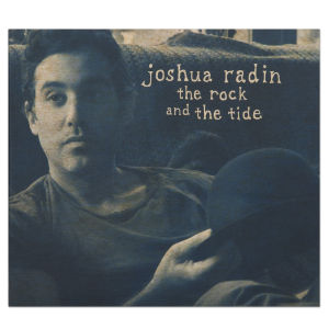 Joshua Radin - The Rock and the Tide - MP3 Download