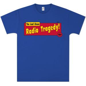 Radio Tragedy! Tee