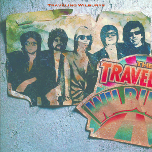 Traveling Wilburys Volume 1 - Expanded & Remastered