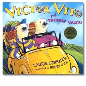 Laurie Berkner Band - Victor Vito and Freddie Vasco -- Book with CD