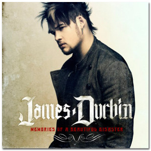 James Durbin Memories of a Beautiful Disaster MP3 Download