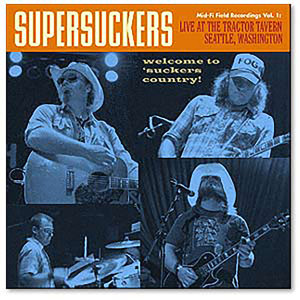 Supersuckers Mid-Fi Field Recordings Vol. 1:Live at The Tractor Tavern - CD