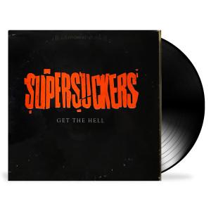 Supersuckers - Get The Hell LP