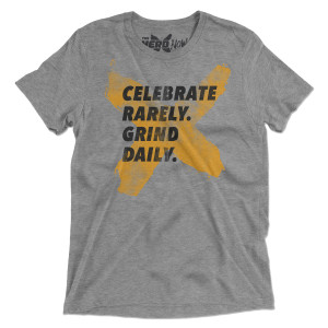 Celebrate Rarely Grind Daily T-Shirt