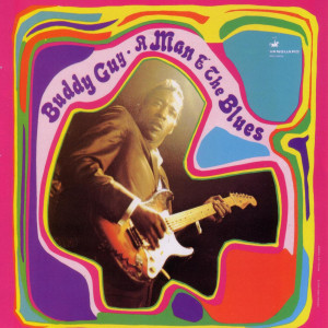 Buddy Guy - A Man And The Blues CD