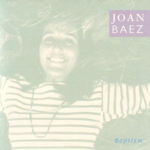 Joan Baez - Baptism CD