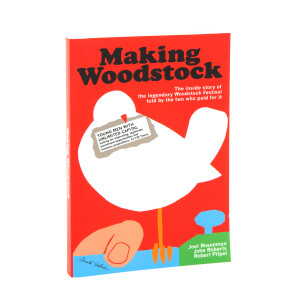 Joel Rosenman's Making Woodstock (Signed Book)