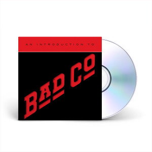 An Introduction To Bad Company CD