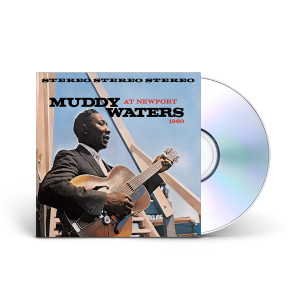 Muddy Waters -  Muddy Waters Live At Newport 1960 CD