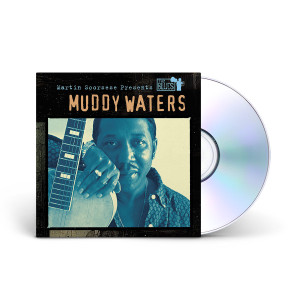 Muddy Waters -  Martin Scorsese Presents The Blues: Muddy Waters CD