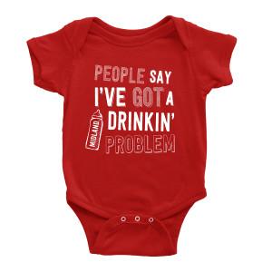 Drinkin Problem Red Onesie