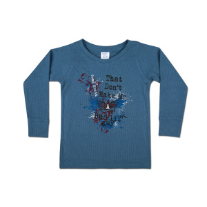 Toby Keith - That Don't Make Me a Bad Lil' Guy Toddler Tee
