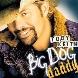 Toby Keith - Big Dog Daddy - MP3 Download