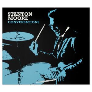 Stanton Moore Conversations CD