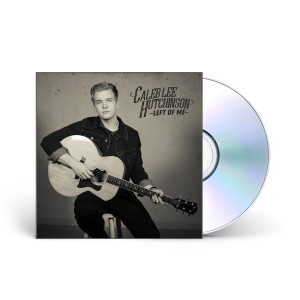 Caleb Lee Hutchinson - Left of Me CD