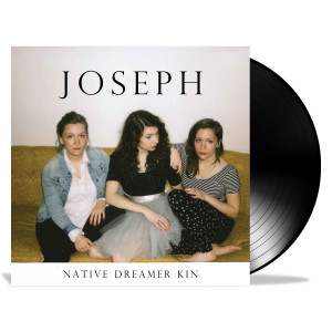 Joseph - Native Dreamer Kin LP